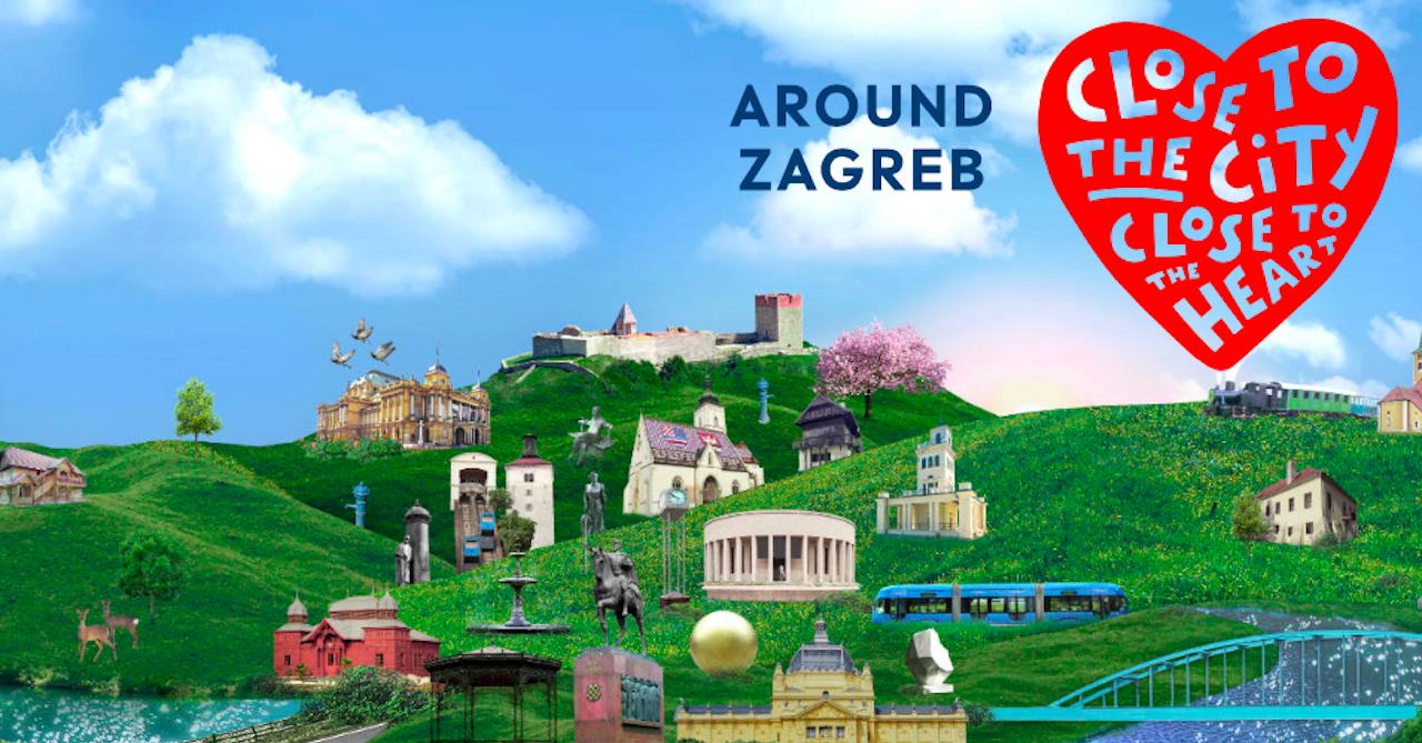 AROUND ZAGREB Jedinstvena kampanja posvećena Zagrebu i okolici